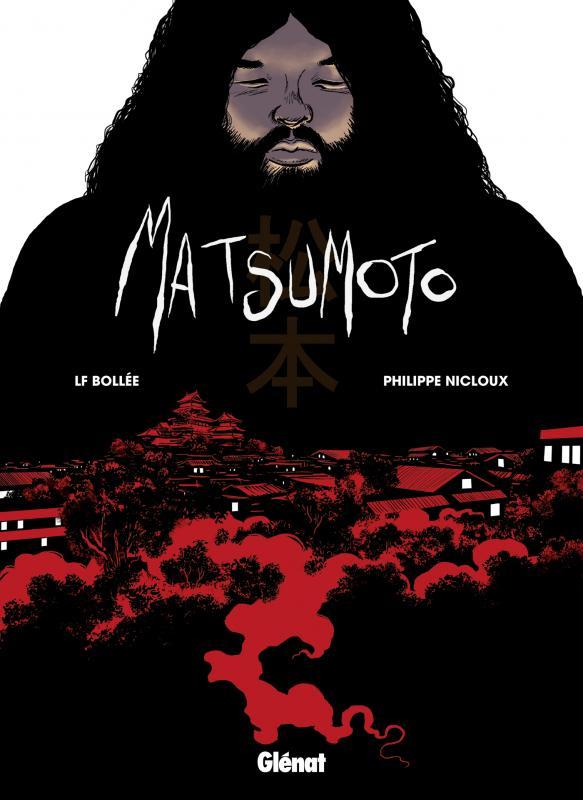 Matsumoto, bd chez Glénat de Bollée, Nicloux