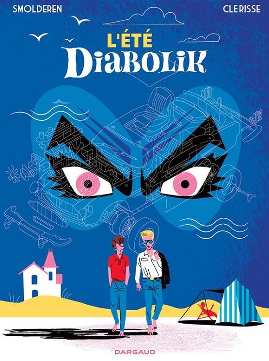 L'Eté Diabolik, bd chez Dargaud de Smolderen, Clérisse