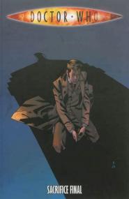 Doctor Who T6 : Sacrifice final (0), comics chez French Eyes de Davis, Dow Smith, Kirchoff, Davison, Lee, Yates, Elliot