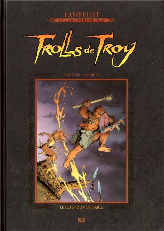 Lanfeust et les mondes de Troy T47 : Trolls de Troy - Le scalp du vénérable (0), bd chez Hachette de Arleston, Mourier, Guth