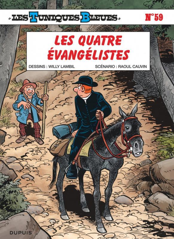 Les Tuniques bleues T59 : Les quatre évangélistes (0), bd chez Dupuis de Cauvin, Lambil, Léonardo