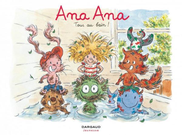 Ana Ana T6 : Tous au bain (0), bd chez Dargaud de Dormal, Roques