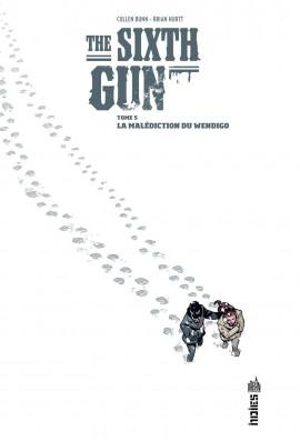 The Sixth Gun T5 : La malédiction du Wendigo (0), comics chez Urban Comics de Bunn, Hurtt, Crabtree