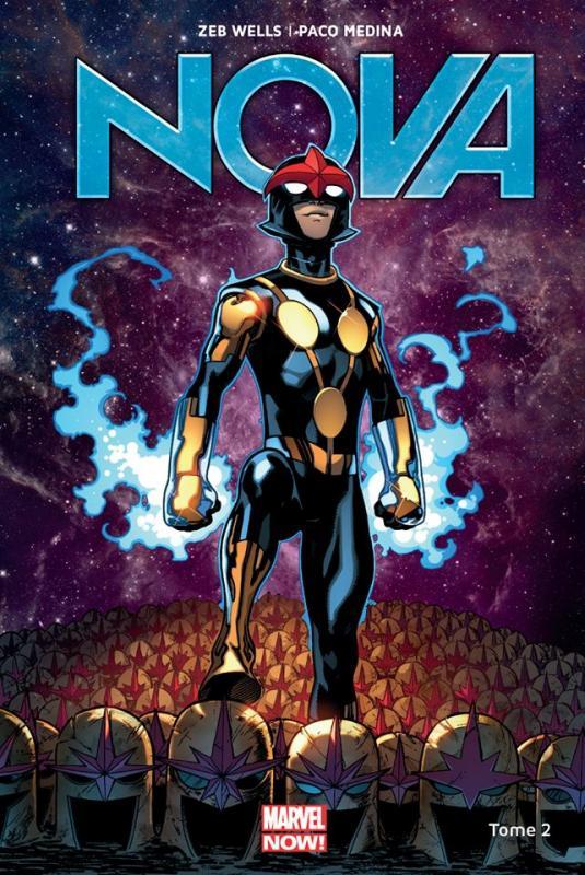 Nova (2013) T2 : Le rookie (0), comics chez Panini Comics de Duggan, Wells, Medina, Barberi, Lopez, Stewart, Curiel