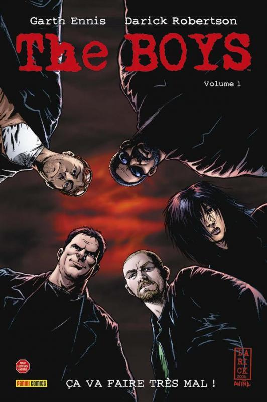 The Boys T1 : Ça va faire très mal ! (0), comics chez Panini Comics de Ennis, Snejbjerg, Robertson, Aviña