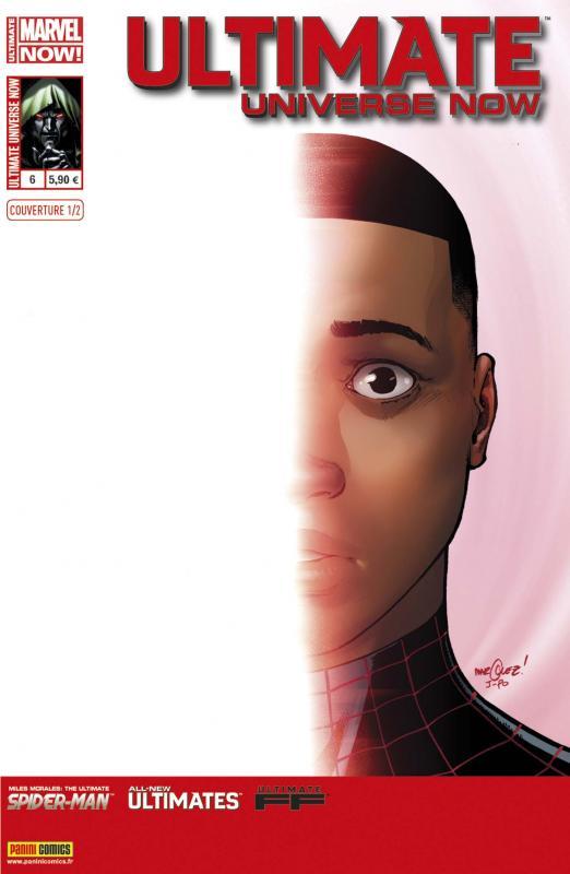 Ultimate Universe Now T6 : Une affaire de famille (0), comics chez Panini Comics de Moore, Bendis, Fiffe, Fialkov, Araujo, Marquez, Pinna, Woodard, Ponsor, Rosenberg, Peterson