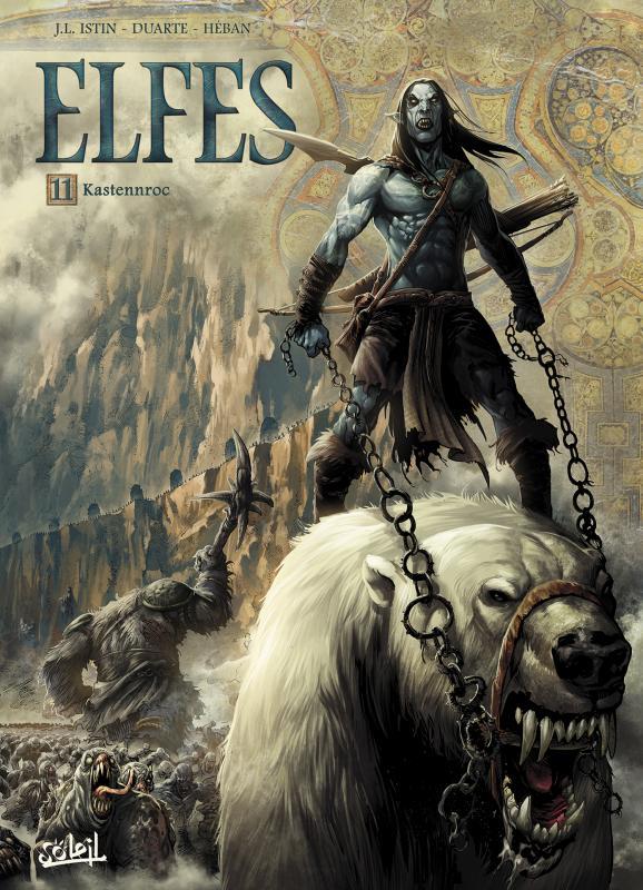 Elfes – cycle Les elfes bleus, T11 : Kastennroc (0), bd chez Soleil de Istin, Duarte, Héban