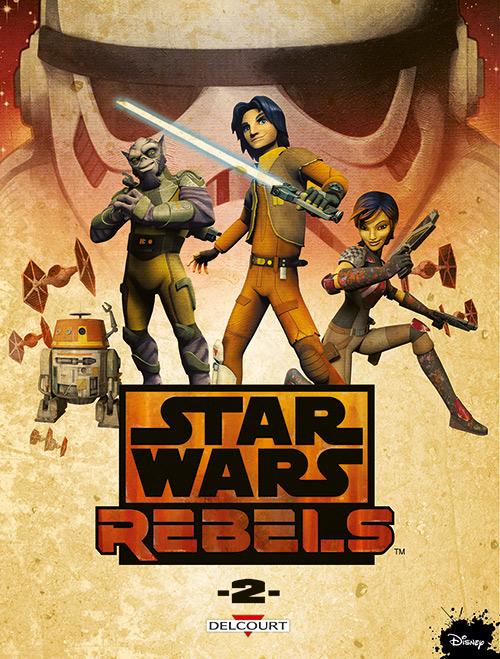 Star Wars Rebels T2, comics chez Delcourt de Fisher, Barlow, Romling, Moleworth, Collectif