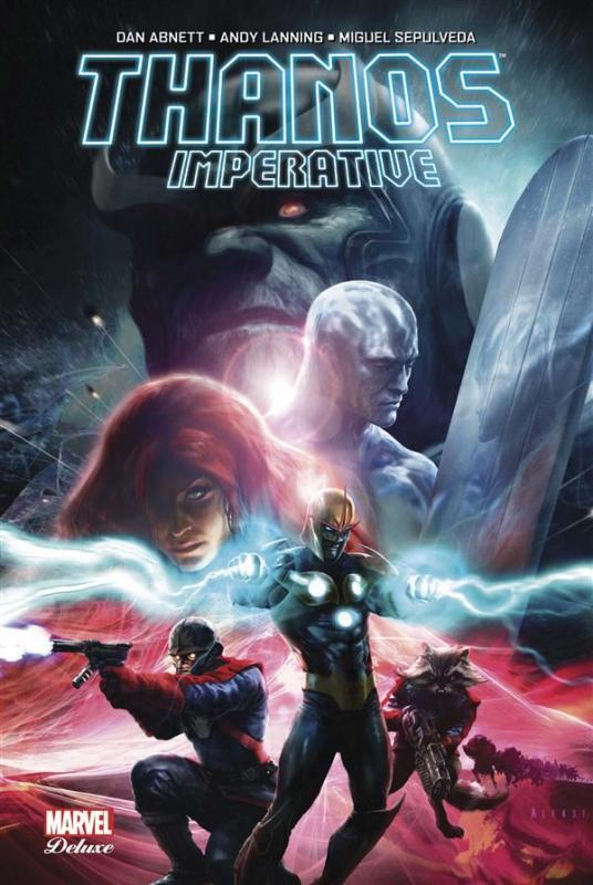 Thanos Imperative, comics chez Panini Comics de Lanning, Abnett, Walker, Sepulveda, Quintana, Ramos, Briclot