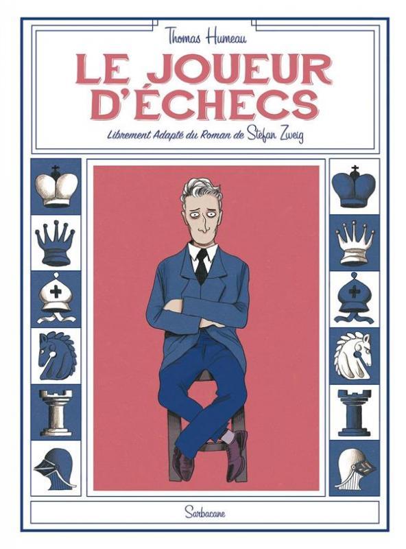 Le Joueur d'échecs, bd chez Sarbacane de Humeau