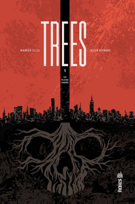 Trees T1 : En pleine ombre (0), comics chez Urban Comics de Ellis, Howard