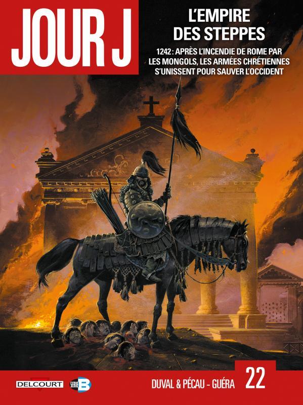 Jour J T22 : L'Empire des steppes (0), bd chez Delcourt de Duval, Blanchard, Pécau, Guéra, Fernandez