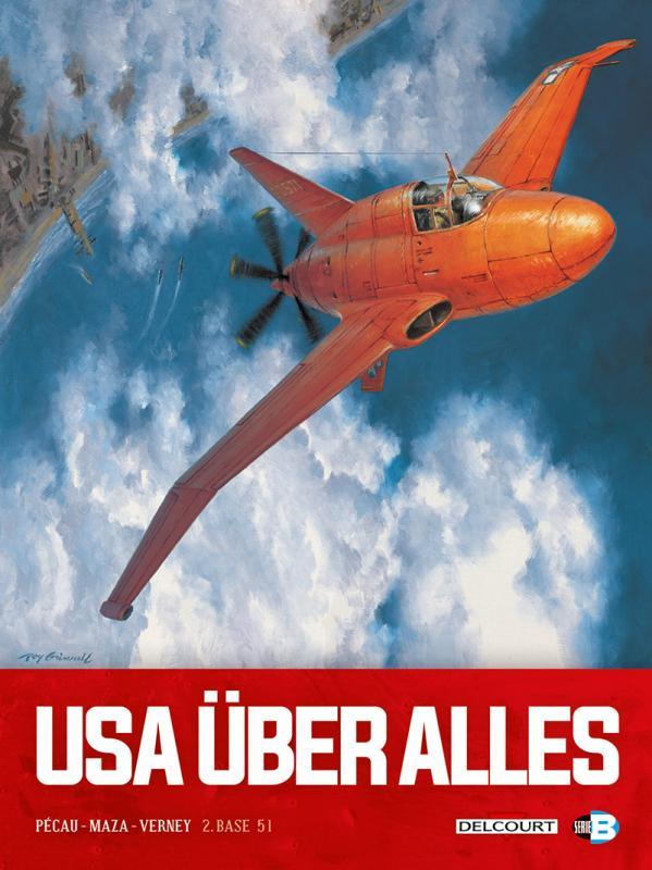 USA über alles T2 : Base 51 (0), bd chez Delcourt de Pécau, Blanchard, Vicanovic-Maza, Verney