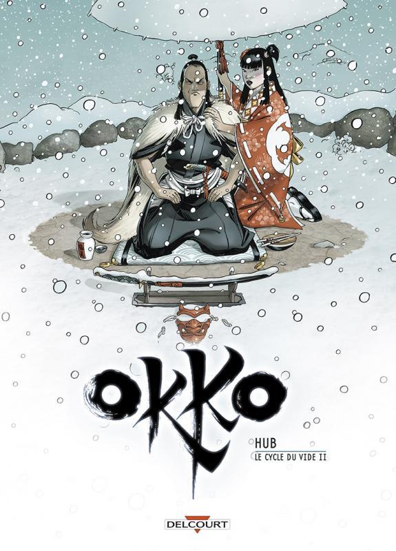 Okko – cycle 5 : Cycle du vide, T10, bd chez Delcourt de Hub