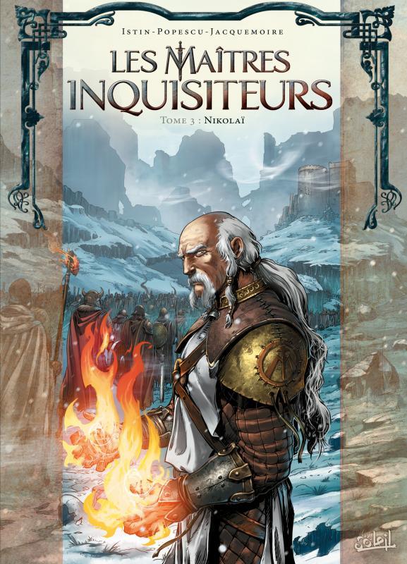 Les Maîtres inquisiteurs – Saison 1, T3 : Nikolaï (0), bd chez Soleil de Istin, Popescu, Jacquemoire