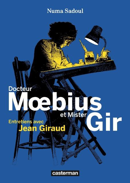 Docteur Mœbius et Mister Gir, bd chez Casterman de Sadoul, Moebius