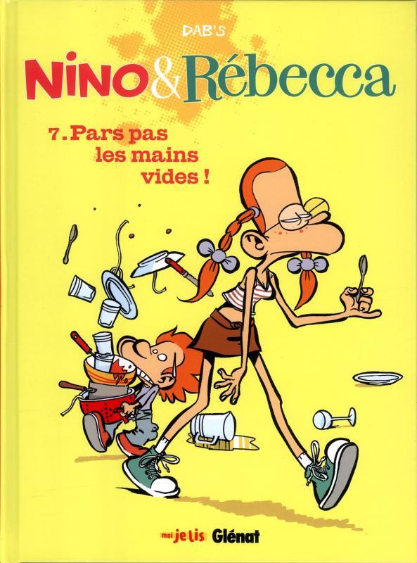Nino & Rébecca T7 : Pars pas les mains vides ! (0), bd chez Glénat de Dab's