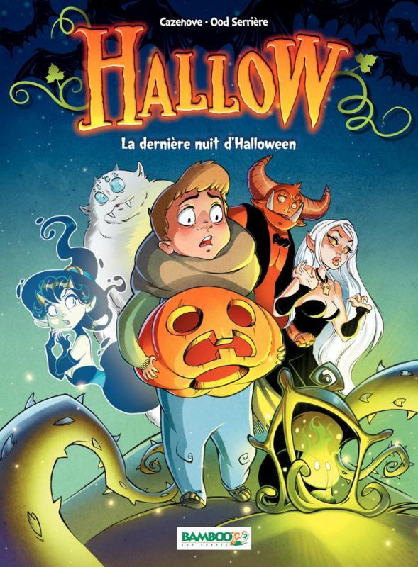 Hallow T1 : La dernière nuit d'halloween (0), bd chez Bamboo de Cazenove, Serrière