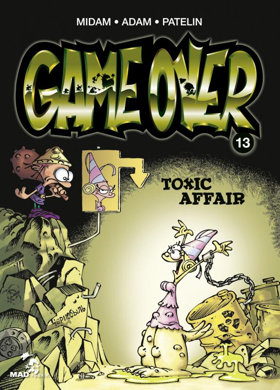 Game Over T13, bd chez Mad Fabrik de Midam, Patelin, Adam