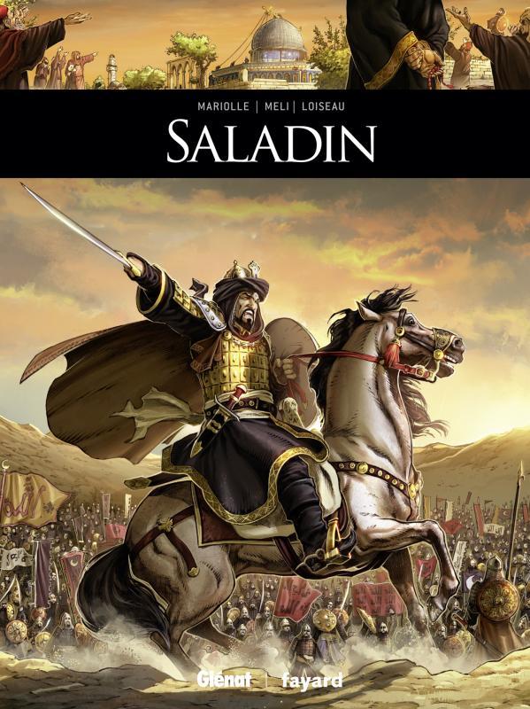 Saladin, bd chez Glénat de Mariolle, Méli, Loiseau
