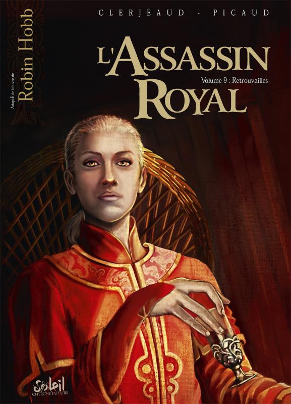 L'assassin royal T9 : Retrouvailles (0), bd chez Soleil de Clerjeaud, Picaud, Cerminaro