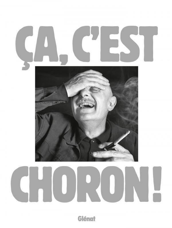 Ça, c'est Choron !, bd chez Glénat de Choron