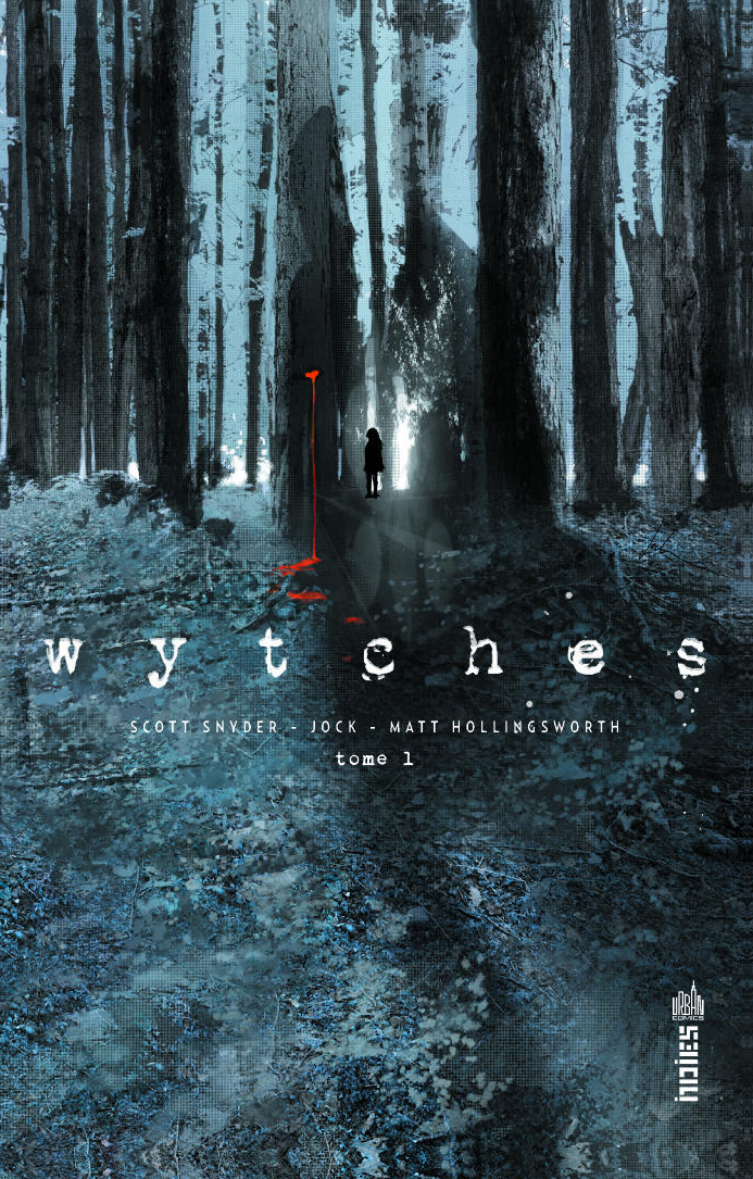 Wytches T1, comics chez Urban Comics de Snyder, Jock, Hollingsworth