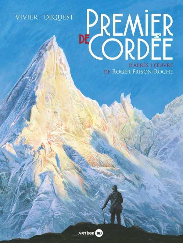 Premier de cordée, bd chez Artège Editions de Vivier, Dequest