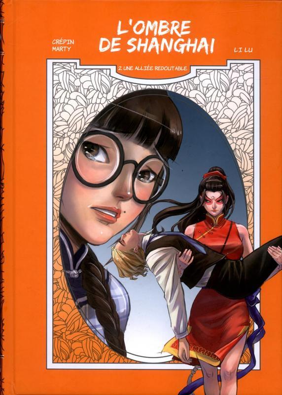 L' ombre de Shangaï  T3 : Une alliée redoutable  (0), manga chez Les Editions Fei de Crépin, Marty, Lu