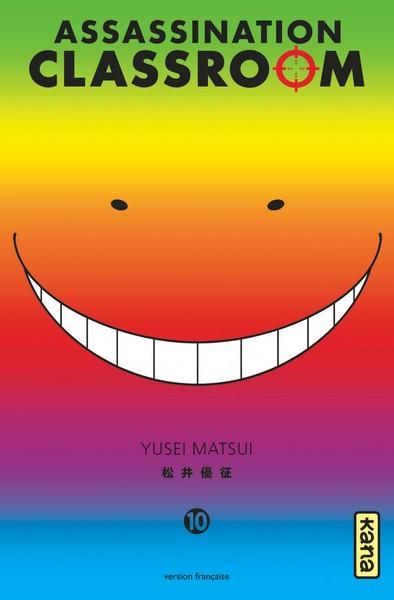 Assassination classroom T10, manga chez Kana de Yusei