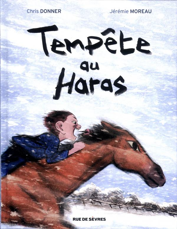 Tempête au haras, bd chez Rue de Sèvres de Donner, Moreau
