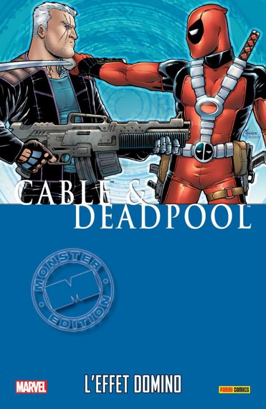 Cable & Deadpool T3 : L'effet Domino (0), comics chez Panini Comics de Nicieza, Brown, Johnson, Lim, Studios, SotoColor, Conner