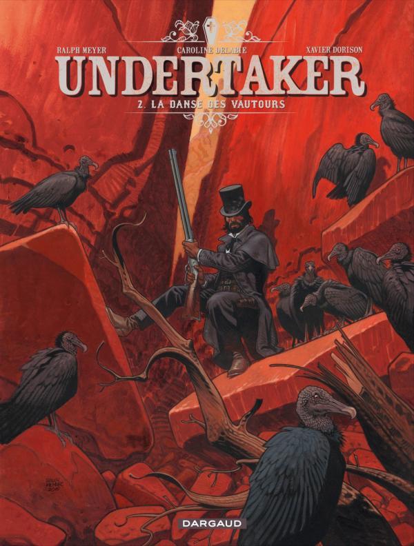 Undertaker T2 : La danse des vautours (0), bd chez Dargaud de Dorison, Meyer, Delabie