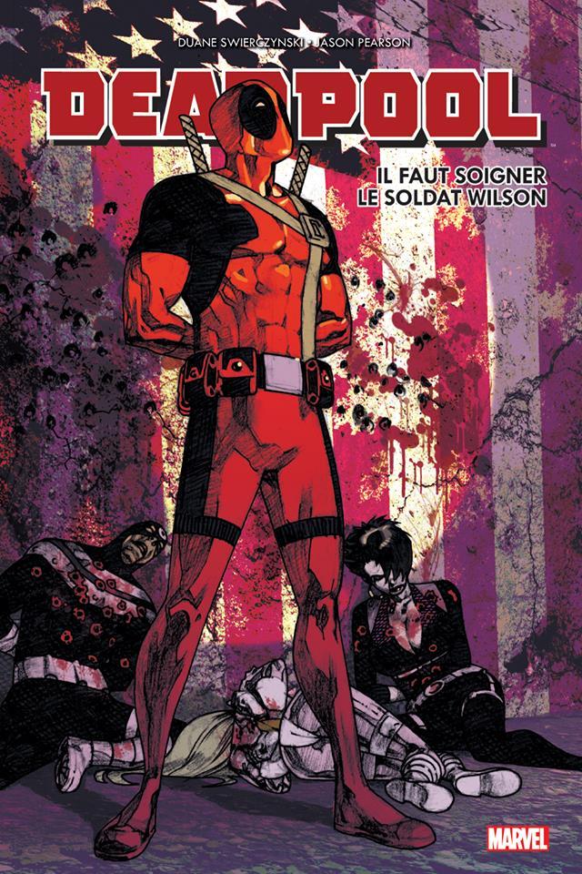 Deadpool : Il faut soigner le soldat Wilson (0), comics chez Panini Comics de Swierczynski, Pearson, Mounts
