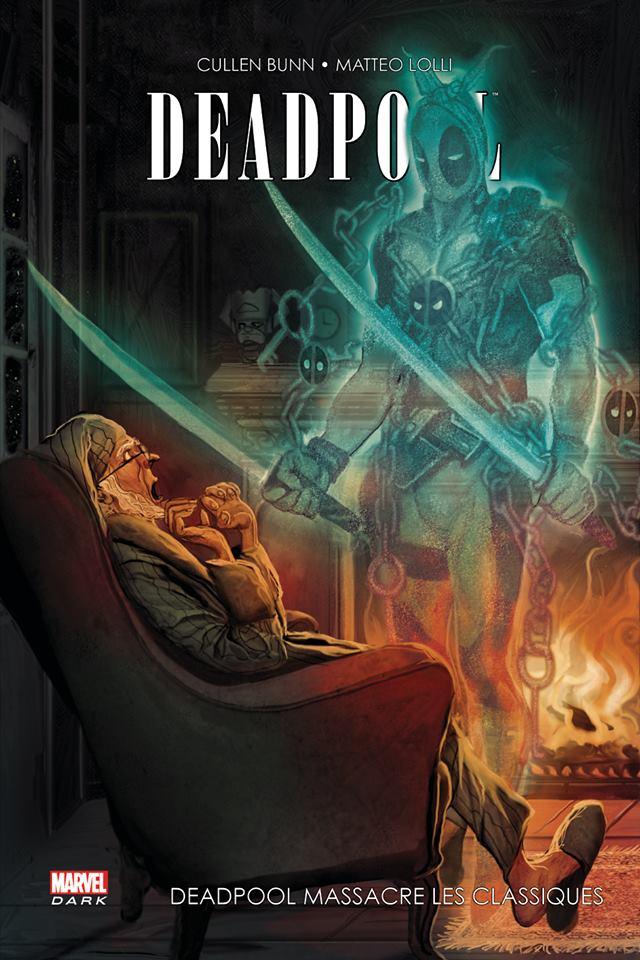 Deadpool T2 : Deadpool massacre les classiques (0), comics chez Panini Comics de Bunn, Lolli, Gandini, Del Mundo