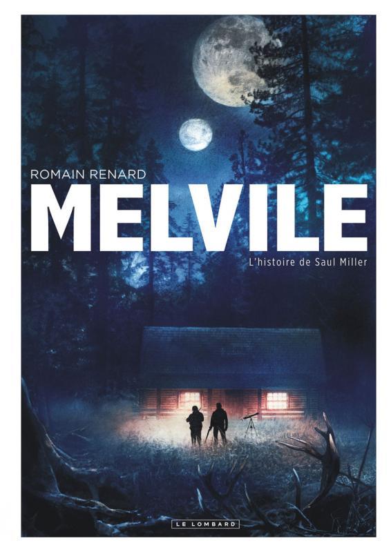 Melvile T2 : L'histoire de Saul Miller, bd chez Le Lombard de Renard