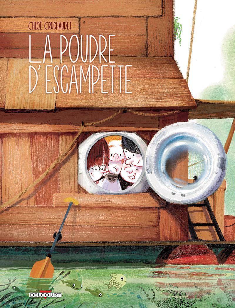 La Poudre d'escampette, bd chez Delcourt de Cruchaudet