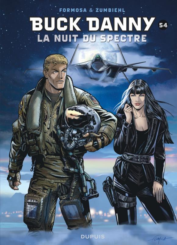 Buck Danny T54 : La nuit du Spectre (0), bd chez Dupuis de Zumbiehl, Formosa, Drouaillet