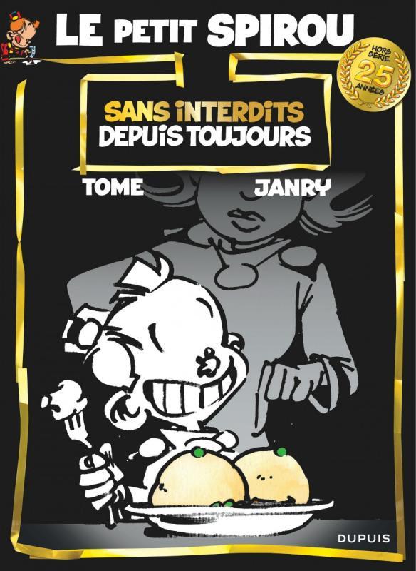 Le petit Spirou : sans interdits depuis toujours  (0), bd chez Dupuis de Tome, Janry