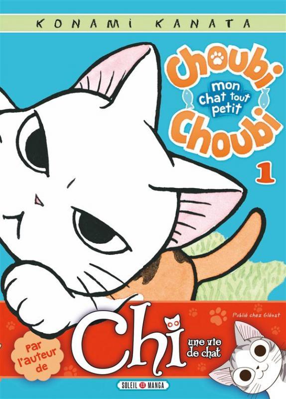 Choubi-Choubi mon chat tout petit  T1, manga chez Soleil de Konami