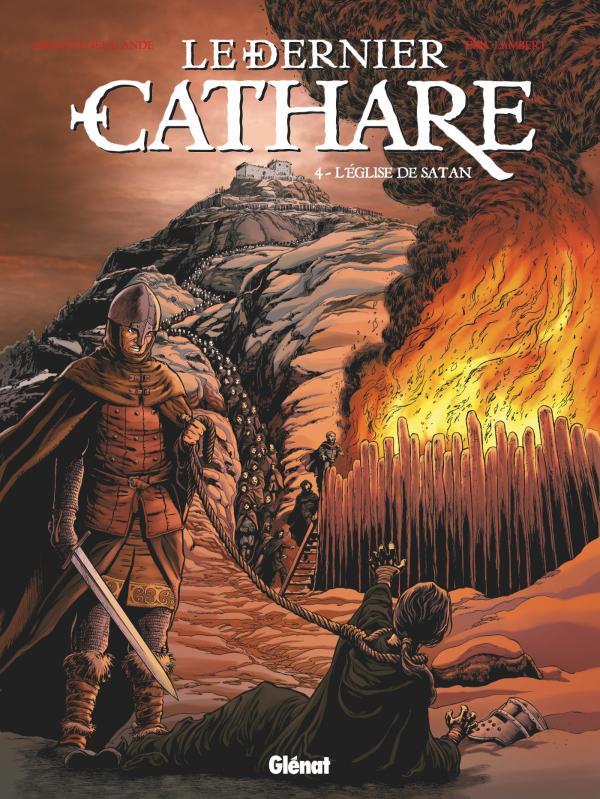Le dernier cathare T4 : L'église de Satan (0), bd chez Glénat de Delalande, Lambert, Pradelle