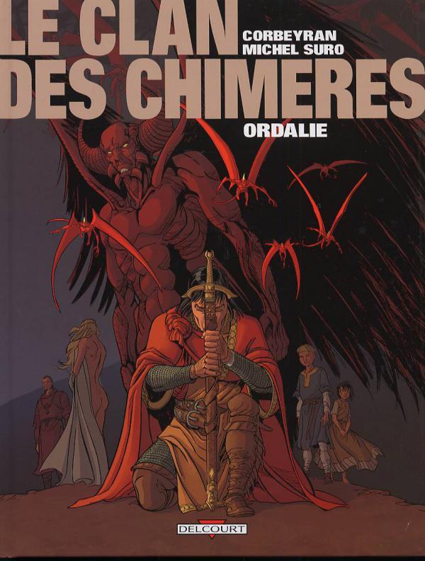 Le clan des chimères T3 : Ordalie (0), bd chez Delcourt de Corbeyran, Suro, Hubert