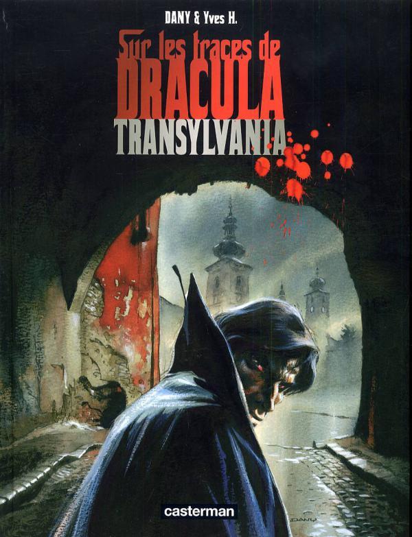 Sur les traces de Dracula T3 : Transylvania (0), bd chez Casterman de H., Dany