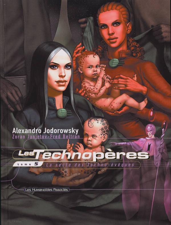 Les technopères T5 : La secte des techno-évèques (0), bd chez Les Humanoïdes Associés de Jodorowsky, Janjetov, Beltran