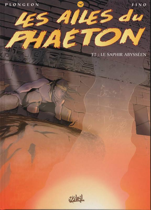 Les ailes du Phaeton T7 : Le saphir Abysséen (0), bd chez Soleil de Plongeon, Fino, Dufourg