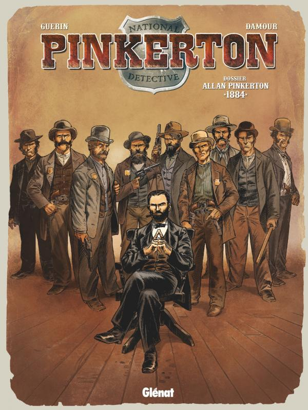 Pinkerton T4 : Dossier Allan Pinkerton - 1884 (0), bd chez Glénat de Guérin, Damour, Francescutto