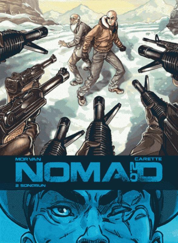 Nomad – cycle 2, T2 : Songbun (0), bd chez Glénat de Morvan, Carette, Lerolle