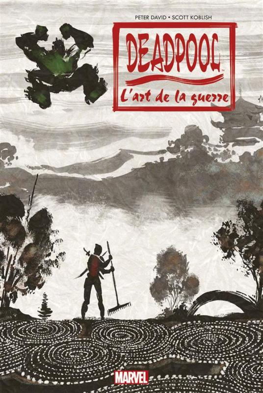 Deadpool : L'art de la guerre (0), comics chez Panini Comics de Glass, David, Koblish, Medina, Staples, Delgado