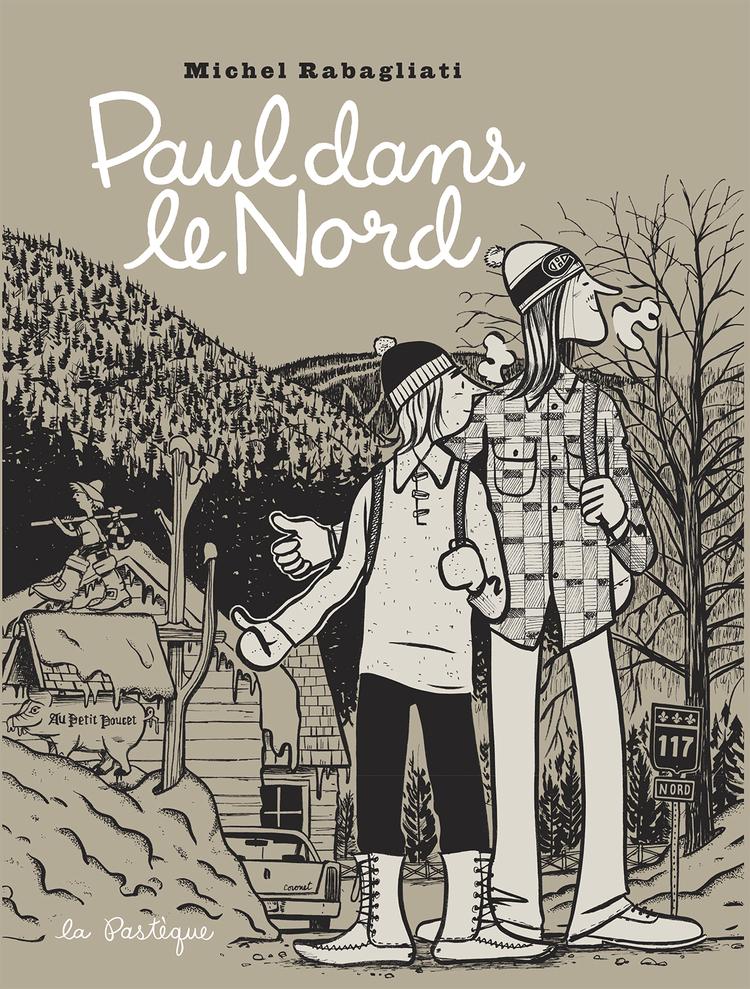 Paul T8 : Paul dans le nord (0), bd chez La pastèque de Rabagliati