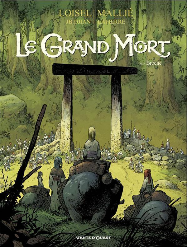 Le grand mort T6 : Brèche (0), bd chez Vents d'Ouest de Loisel, Djian, Mallié, Lapierre